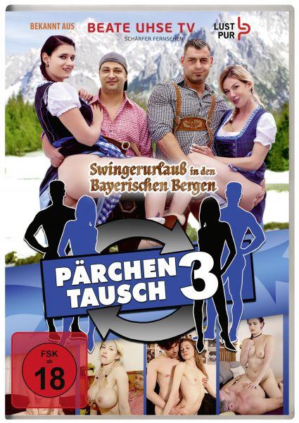 Pärchentausch 3 - Swingerurlaub in den Bayerischen Bergen