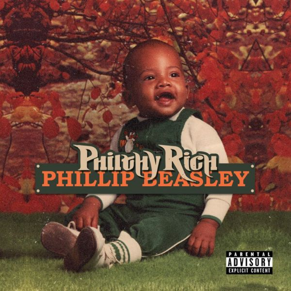 Philthy Rich - Phillip Beasley