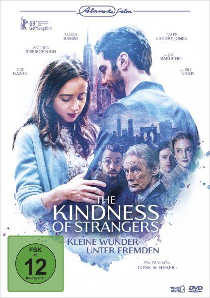 The Kindness of Strangers - Kleine Wunder unter Fremden