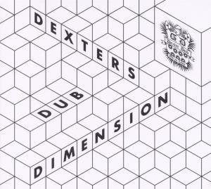 Dexter Dub - Dexters Dub Dimension