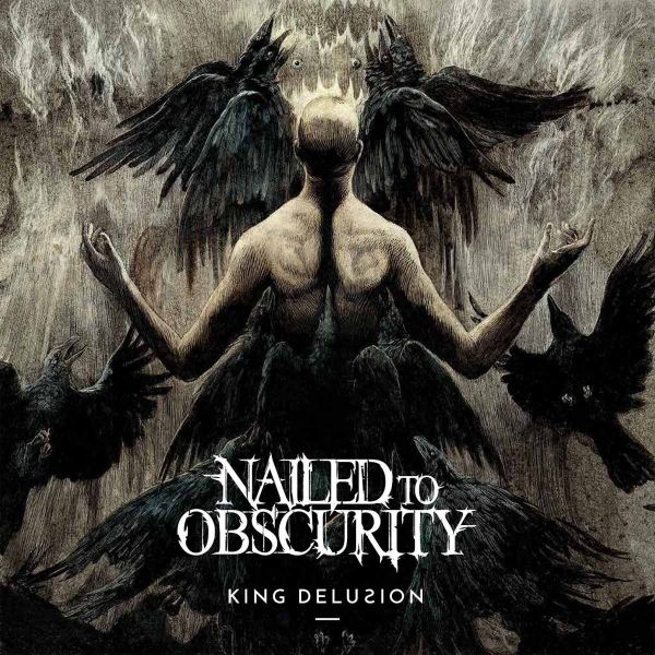 Nailed To Obscurity - King Delusion (LP)