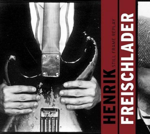 Freischlader, Henrik - Still frame replay (2LP 180Gramm Vinyl)