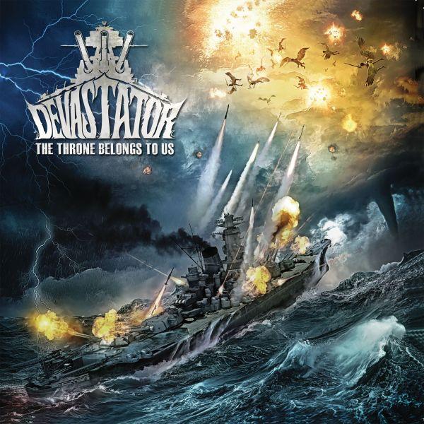 Devastator - The Throne Belongs To Us