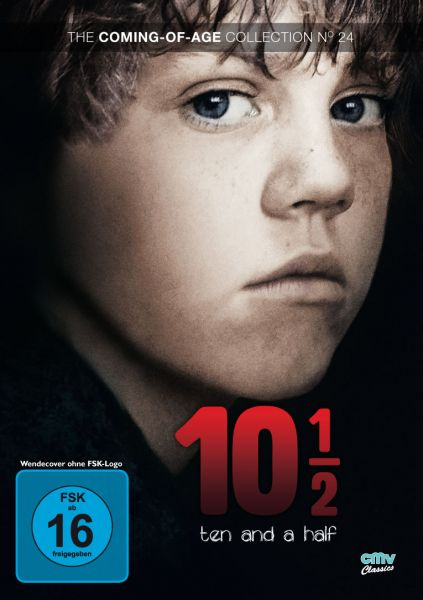 10 1/2 - Ten and a Half (The Coming-of-Age Collection No. 24)