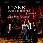 Wildhorn, Frank and Friends - Frank Wildhorn and friends - live from Vienna