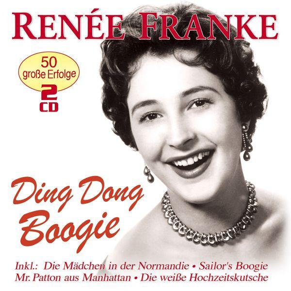 Franke, Renée - Ding Dong Boogie - 50 große Erfolge