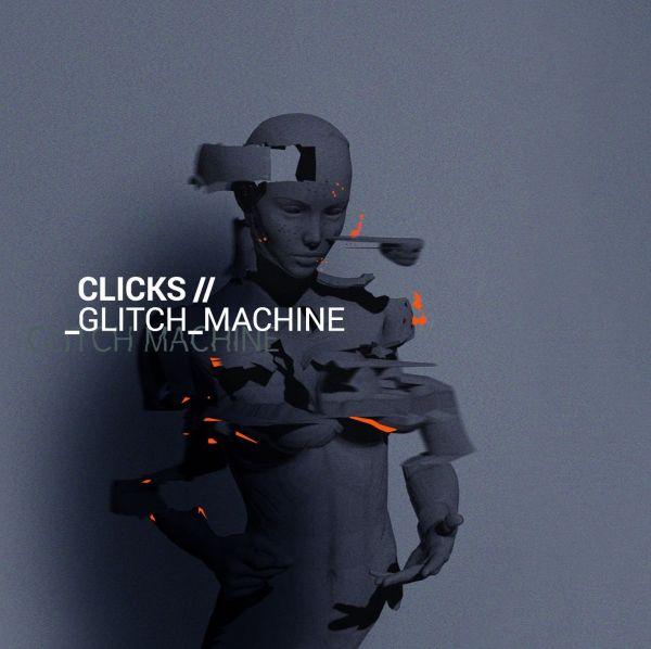 Clicks - Glitch Machine
