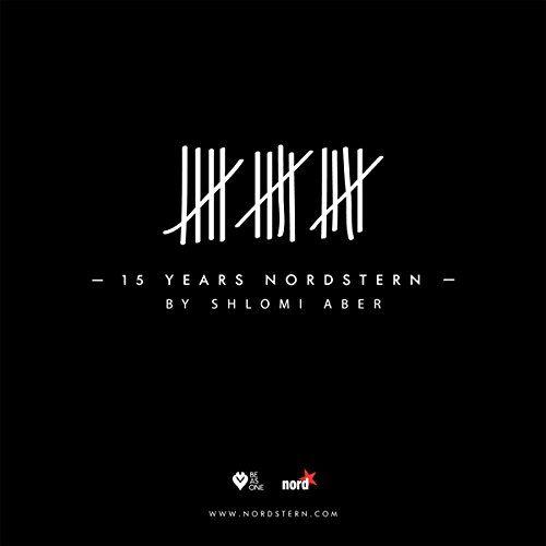 Aber, Shlomi - 15 Years Nordstern mixed by Shlomi Aber