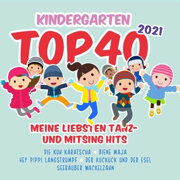 Various - Kindergarten Top 40 2021 - Meine Liebsten Tanz- und Mitsing Hits