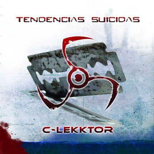 C-Lekktor - Tendencias suicidas