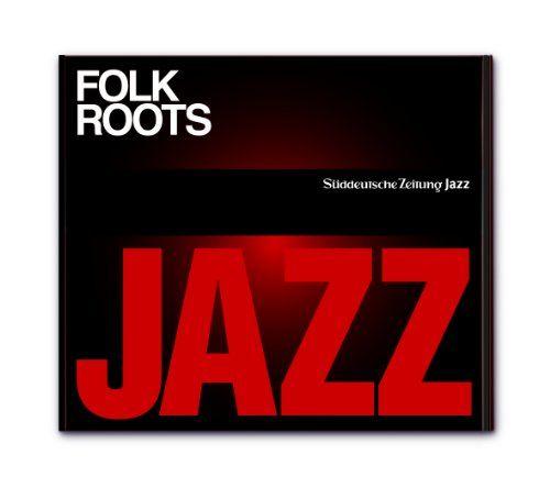 Süddeutsche Zeitung Jazz CD 02 - Folk Roots