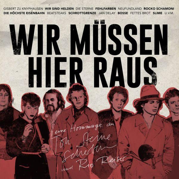 Various - Wir müssen hier raus - Eine Hommage an Ton Steine Scherben & Rio Reiser (2LP+CD)
