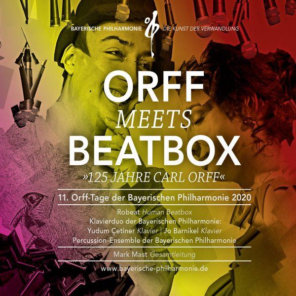 Bayerische Philharmonie - Orff Meets Beatbox (11. Orff-Tage Der Bayerischen Philharmonie 2020) [Live
