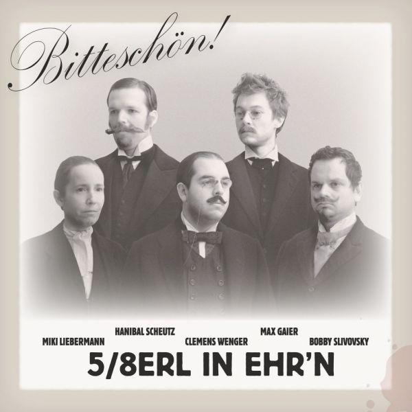 5/8erl in Ehr'n - Bitteschön! (LP)