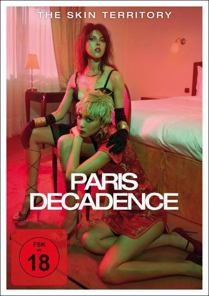 The Skin Territory: Paris Decadence