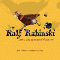 Rabinski, Ralf - Ralf Rabinski ... und das seltsame Mädchen