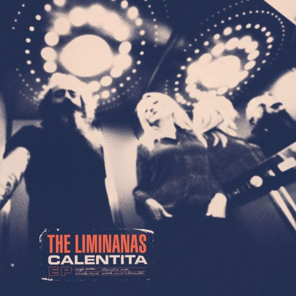 Liminanas, The - Calentita
