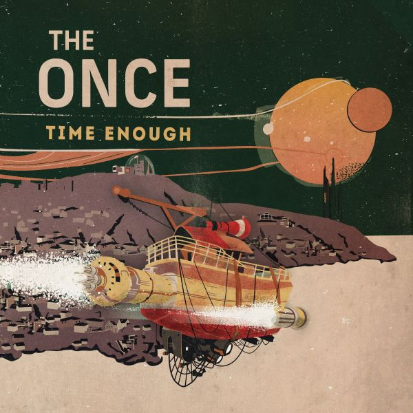 Once, The - Time Enough
