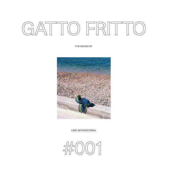 Gatto Fritto - The Sound of Love International 001