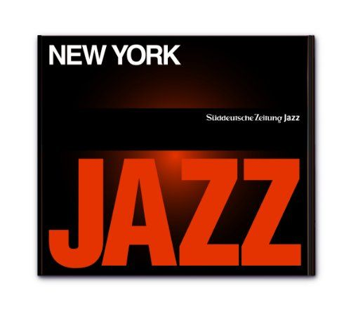 Süddeutsche Zeitung Jazz CD 05 - New York, New York