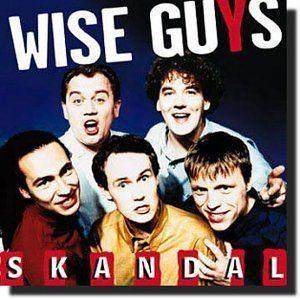 Wise Guys - Skandal