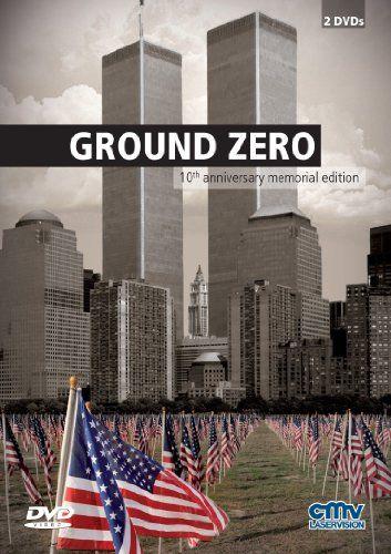 Ground Zero - 10th anniversary memorial edition
