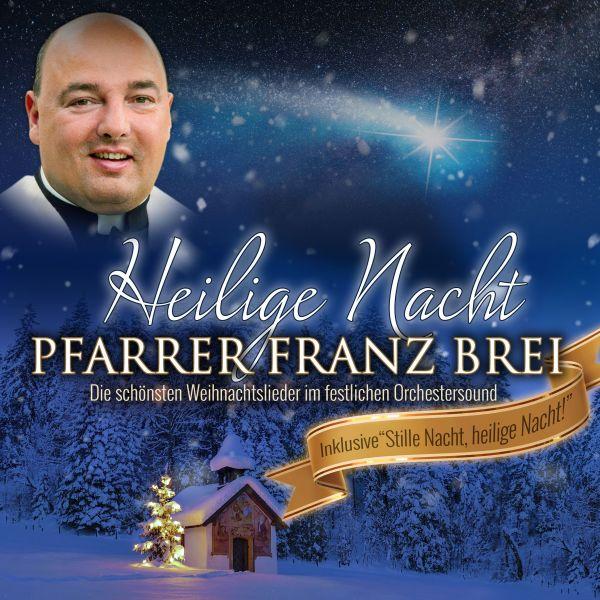 Pfarrer Brei, Franz - Heilige Nacht