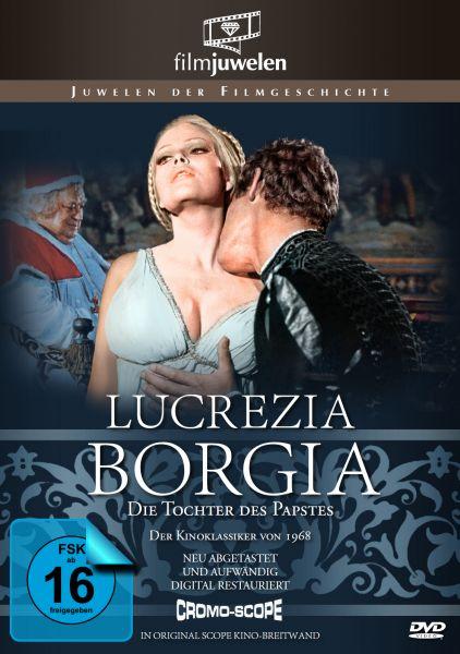 Lucrezia Borgia - Die Tochter des Papstes