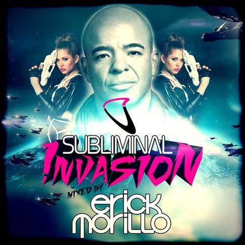 Various - Subliminal Invasion Mixed By Erick Morillo