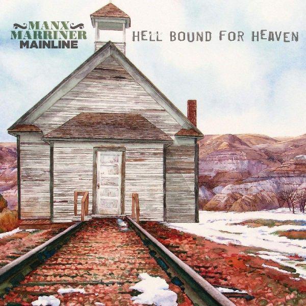 Manx & Marriner-Mainline - Hell Bound For Heaven