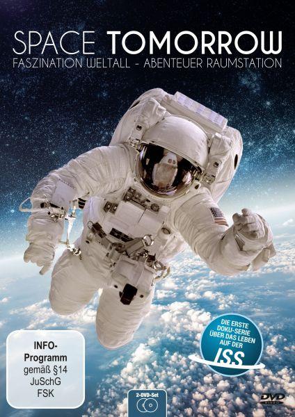 Space Tomorrow: Faszination Weltall - Abenteuer Raumstation