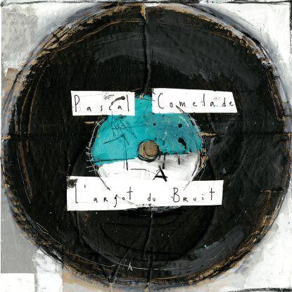 Comelade, Pascal - L'argot Du Bruit - 2016 New Art Reedition (LP+CD)