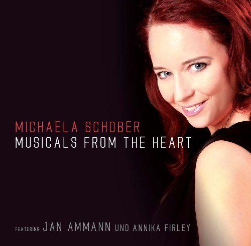 Schober, Michaela - Musicals from the heart