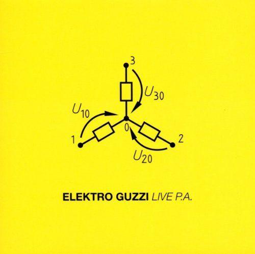 Elektro Guzzi - Live P.A.