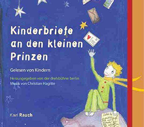 Drehbühne Berlin (Saint-Exupery, Antoine de) - Kinderbriefe an den kleinen Prinzen