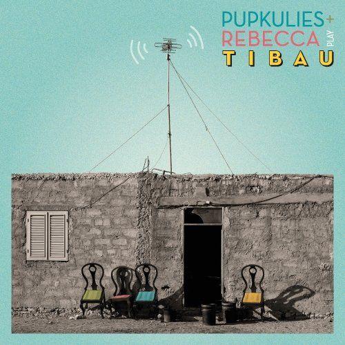 Pupkulies & Rebecca - Tibau