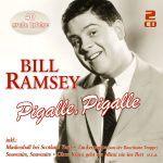 Ramsey, Bill - Pigalle, Pigalle - 40 große Erfolge