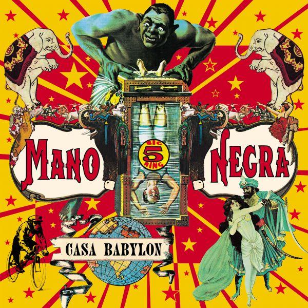 Mano Negra - Casa Babylon