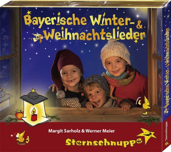 Sternschnuppe - Bayerische Winter- und Weihnachtslieder