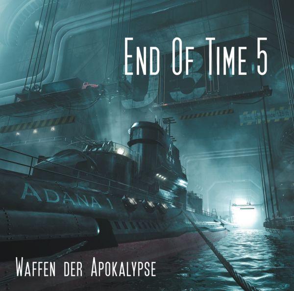 Döring, Oliver - End Of Time 5: Waffen der Apokalypse