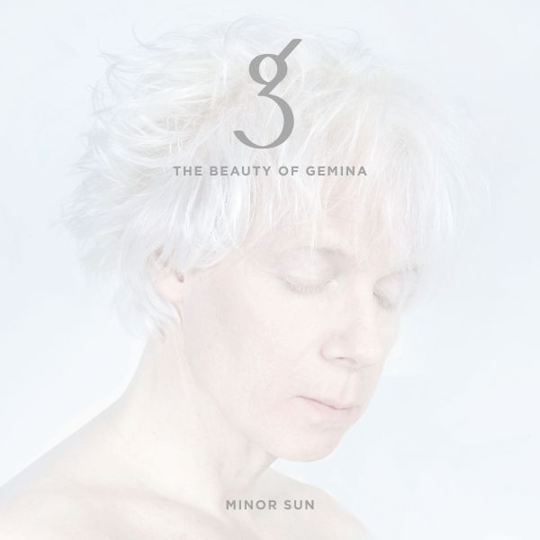 Beauty Of Gemina, The - Minor Sun