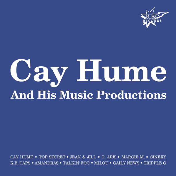 Hume, Cay - His Music Productions