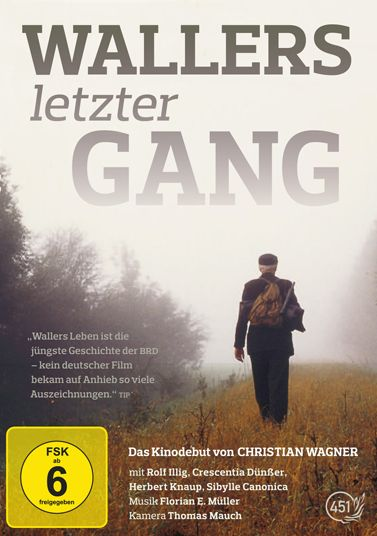 Wallers letzter Gang (Neuauflage)