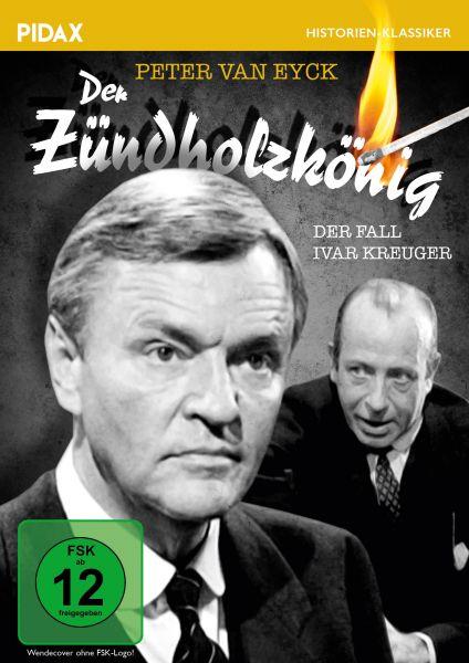 Der Zündholzkönig - Der Fall Ivar Kreuger