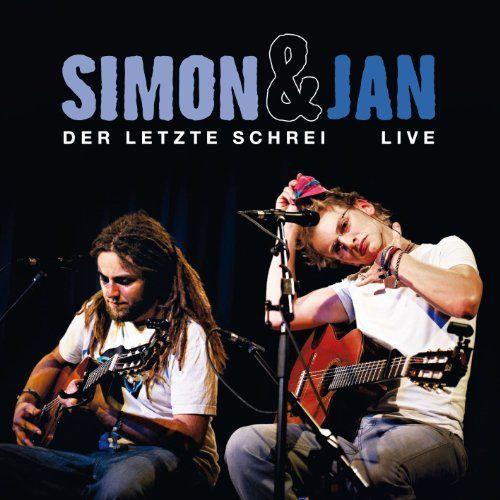 Simon und Jan - Der letzte Schrei - live