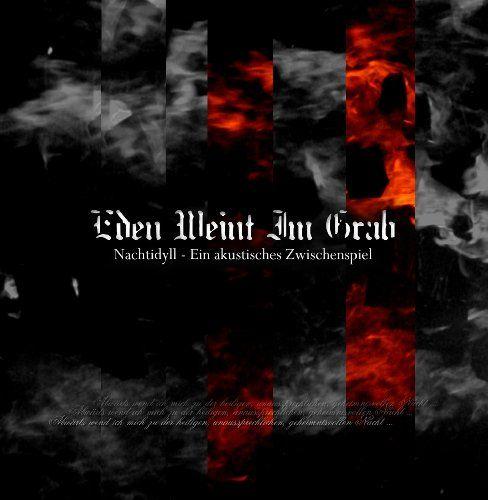 Eden Weint Im Grab - Nachtidyll - ein akustisches Zwischenspiel