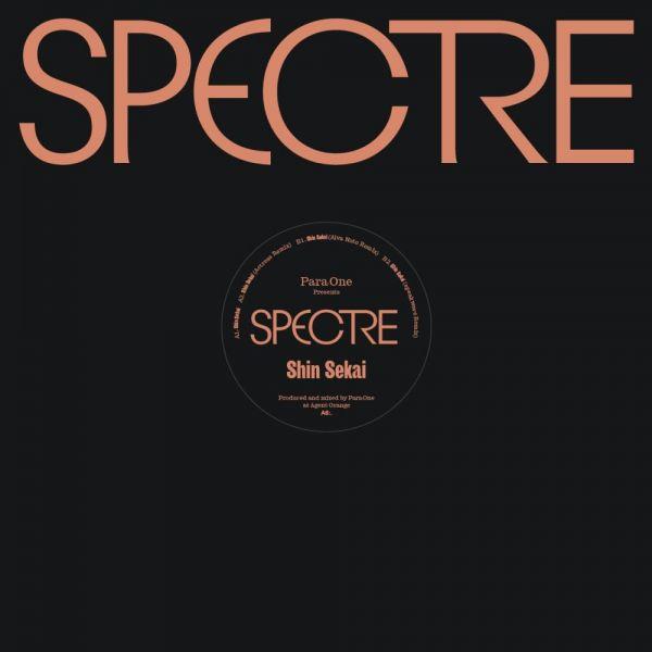 Para One - Spectre (1/3): Shin Sekai (Alva Noto, Actress, Speakwave Remix)