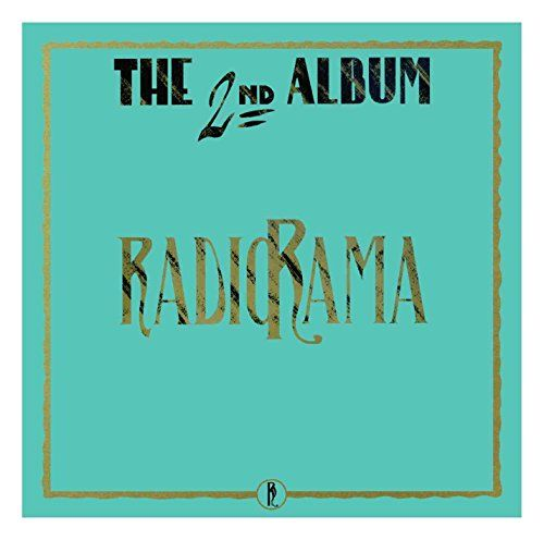 Radiorama - The Second (30th Anniversary Edition)