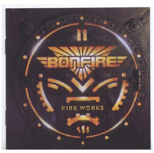Bonfire - Fireworks