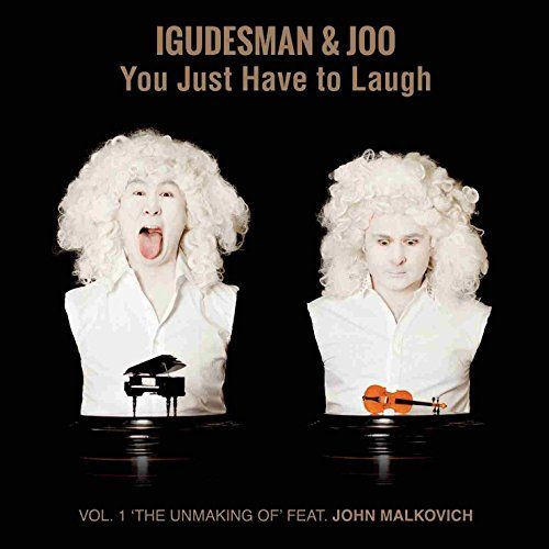Igudesman & Joo - You Just Have To Laugh
